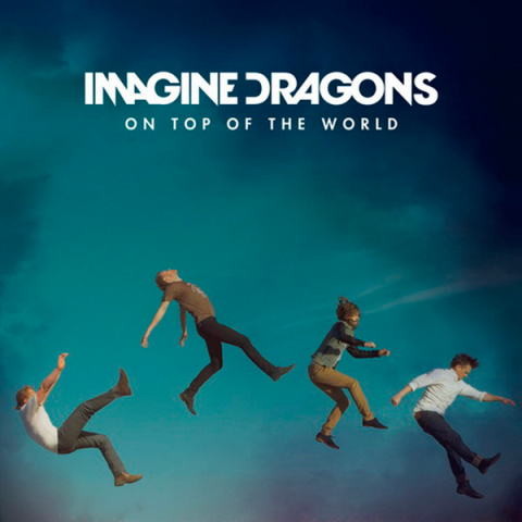 Imagine-Dragons-On-Top-of-the-World