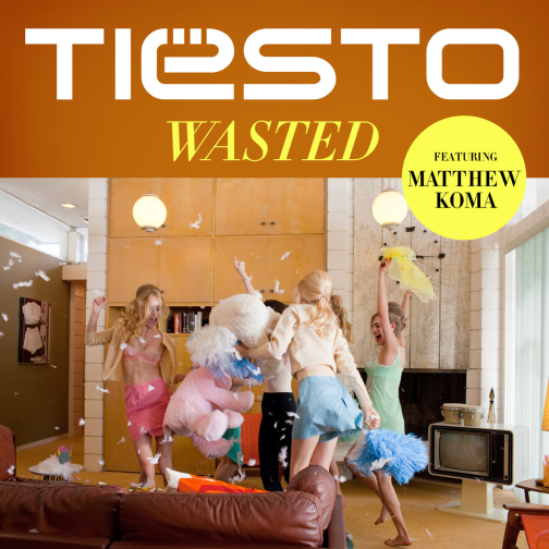 Tiësto-Wasted