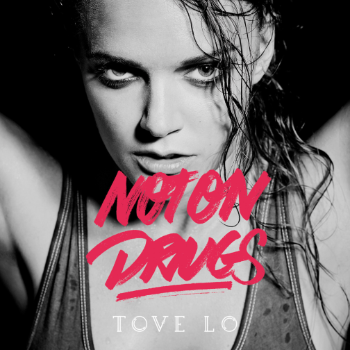 Tove-Lo-Not-On-Drugs