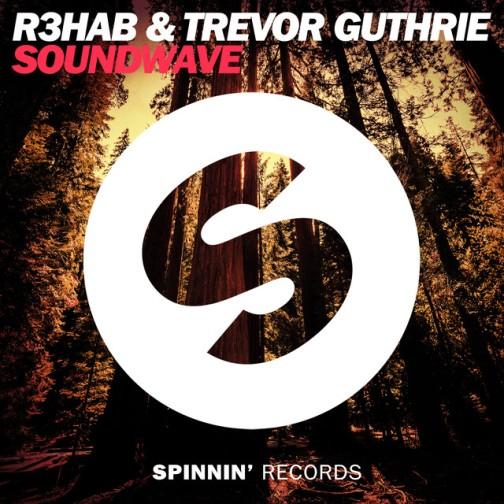 R3hab & Trevor Guthrie - SoundWave